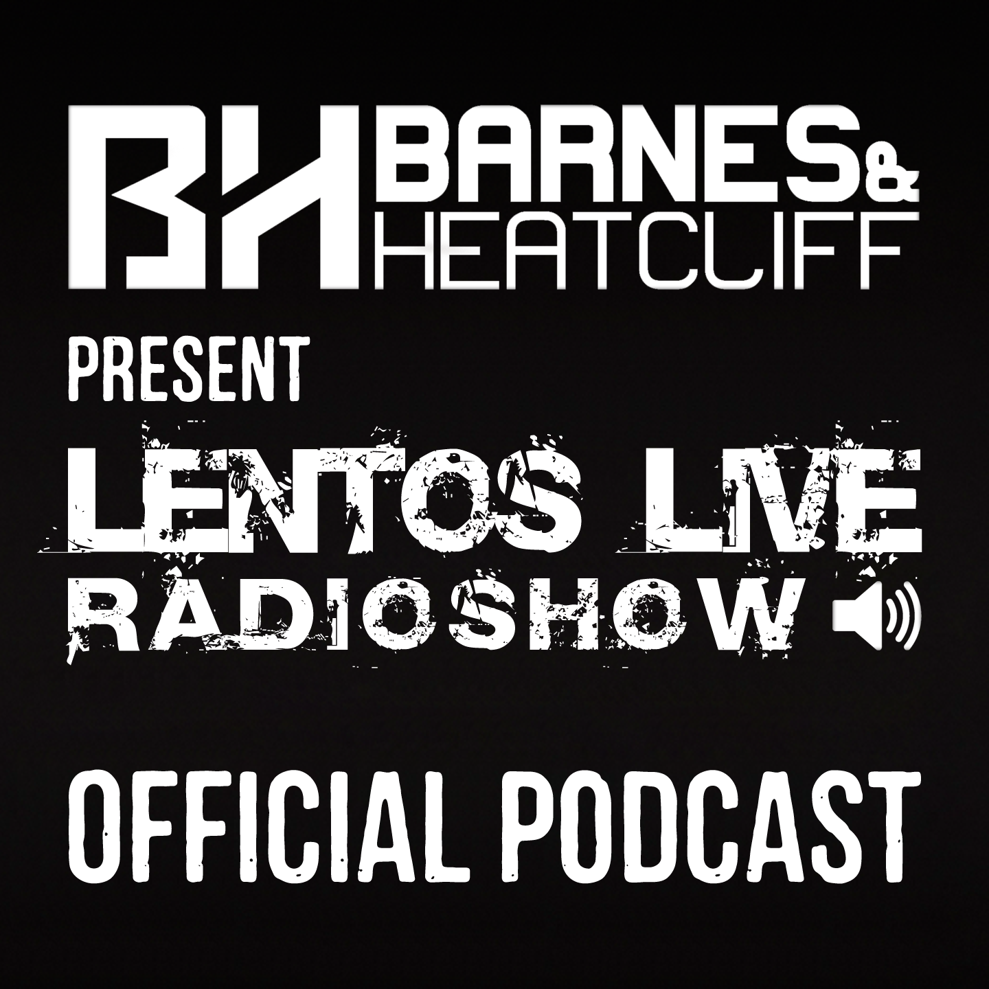 Barnes & Heatcliff present Lentos Live (Official Podcast)